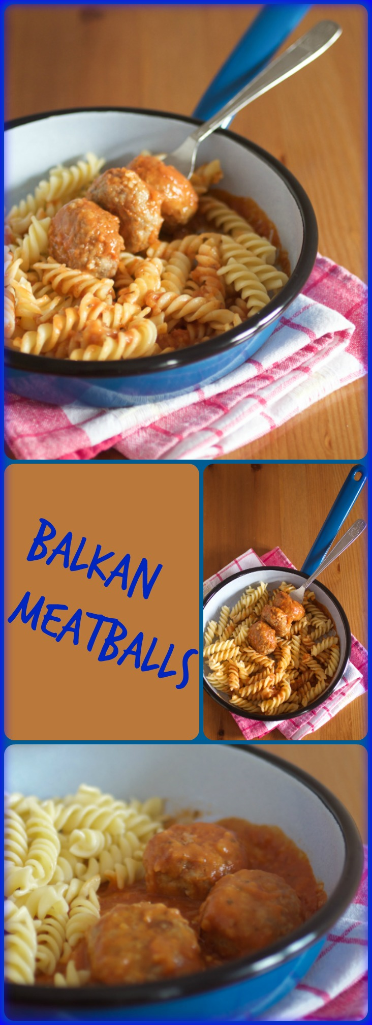 Balkan meatballs: mouthwatering, with a start to finish time of 35 minutes. What more can you ask for?
