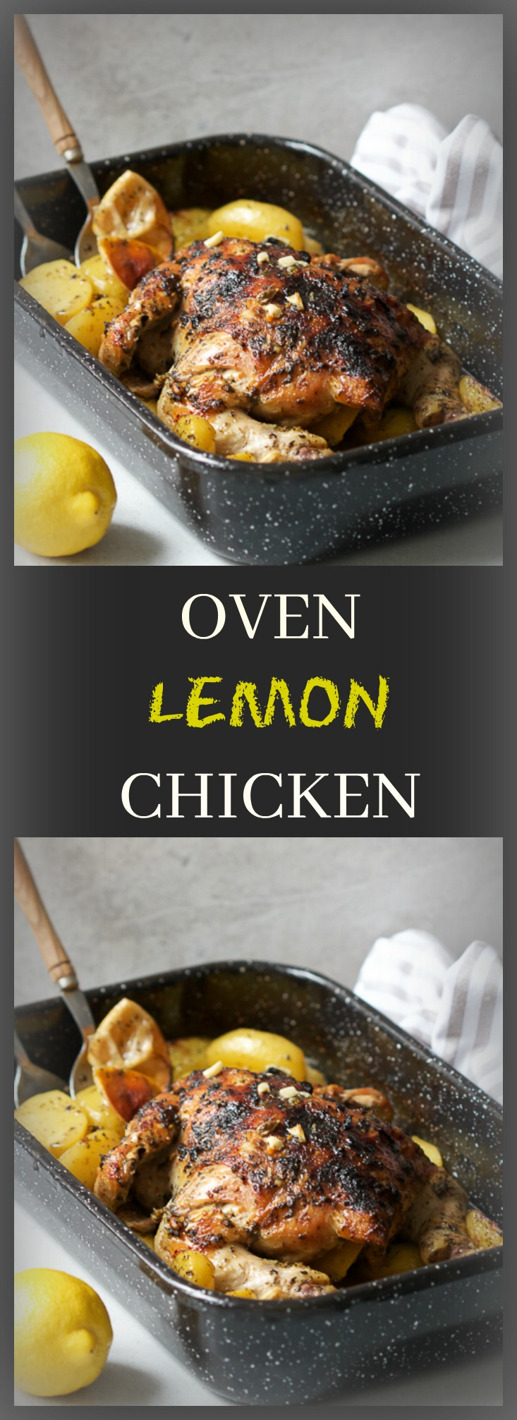 Oven baked lemon chicken (pečena piletina sa limunom i krompirom): the best way to impress your dinner guests. Incredibly easy to make but I won't tell if you don't!