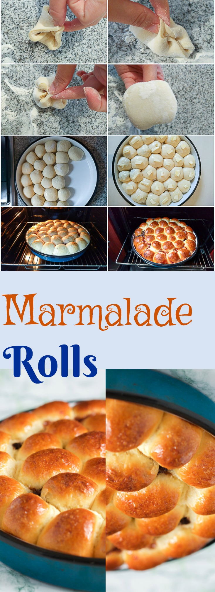 Marmalade rolls: just the right thing for a perfectly sweet and juicy end of the day.